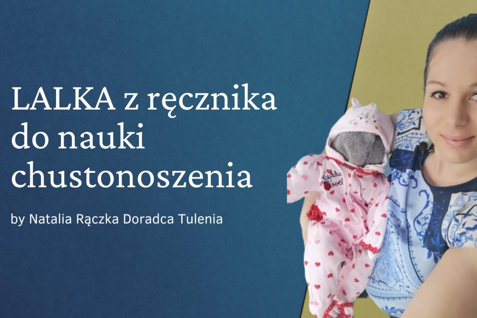 Lalka z ręcznika do nauki noszenia w chuście Doradca Tulenia Kraków