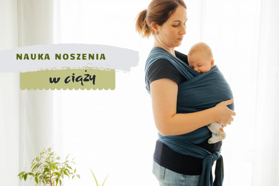 nauka noszenia w ciąży chustonoszenie Natalia Rączka